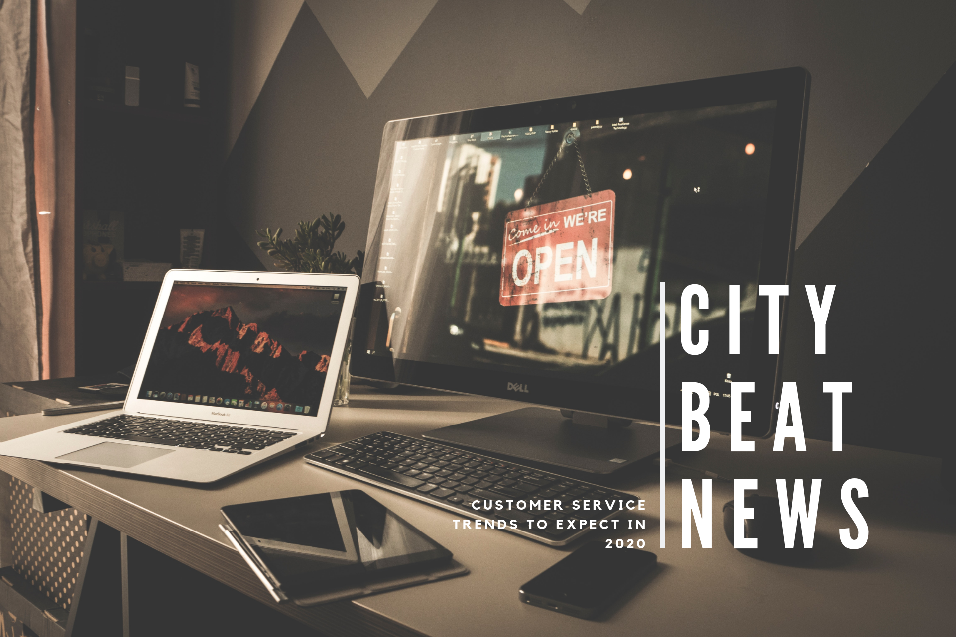City Beat News Outlines Customer Service Trends To Expect In 2020